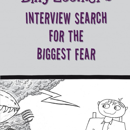 """Author Hector Vazquez's New Book """"Billy Zoomer's Interview Search for the Biggest Fear"""" is a Playful Children's Book That Brings One Boy's Imagination to Life."""