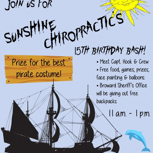 Sunshine Chiropractic's 15th Birthday Bash, Pirate Themed Party This Saturday September 24th 11 a.m. to 1 p.m. BSO Will Provide Kids With Free Backpacks...