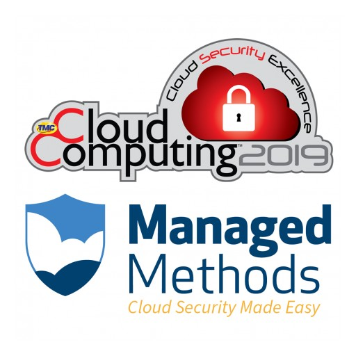 ManagedMethods Named a Winner of the 2019 Cloud Computing Security Excellence Awards