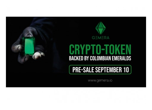 GEMERA, the Colombian Emerald-Backed Crypto-Token, Announces Pre-Sale to Commence September 10