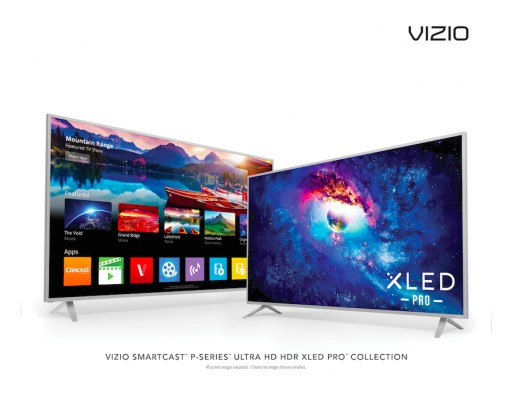 VIZIO SmartCast™ P-Series™ Ultra HD HDR XLED Pro™ Displays Debut in Canada, Delivering Ultimate Picture Quality Complete With Enhanced Detail, Color and Contrast