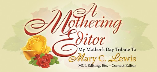 """A Mothering Editor"" - Rev. Dr. Walter McCray's Mother's Day Tribute to Mary C. Lewis"
