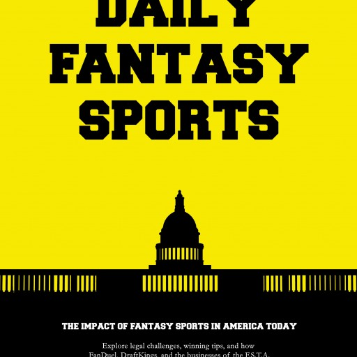 LegalSportsReport Breaks Story on Book Highlighting the Government's Assault on Daily Fantasy Sports