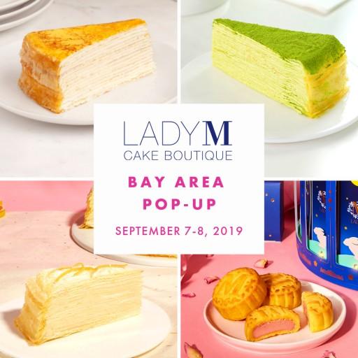 Lady M New York Announces San Francisco Bay Area Pop-Up Boutique
