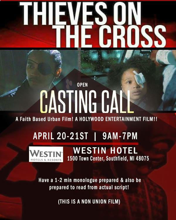 Thieves On The Cross Casting Call