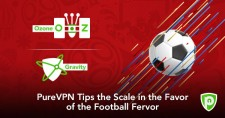 PureVPN Tips the Scale in the Favor of the Football Fervor