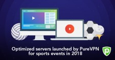 150 Optimized Servers Launched by PureVPN for Sports Events in 2018
