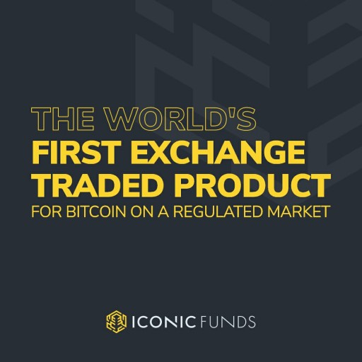 Iconic Funds to Issue First Exchange Traded Product for Bitcoin on a Regulated Market