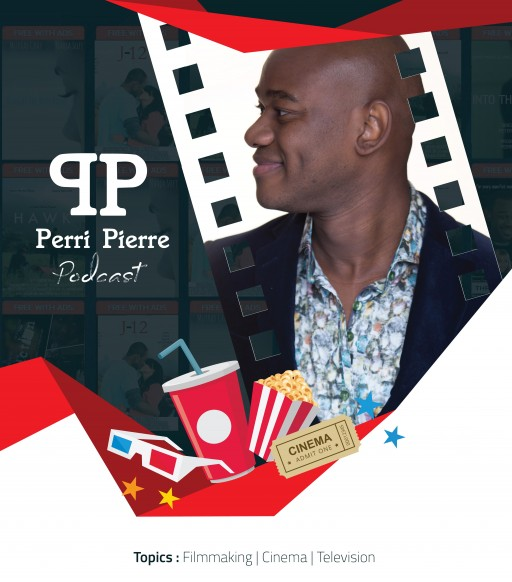 Perri Pierre Podcast Tackles Cinema and Television From Both a Practical and Theoretical Standpoint