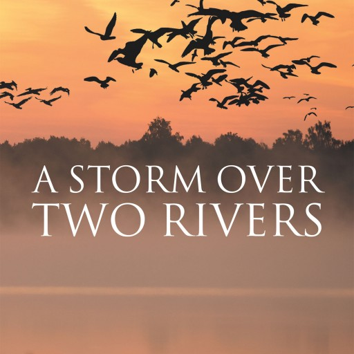 Gerald W. Lindhorst's New Book 'A Storm Over Two Rivers' is a Suspenseful and Perplex Work That Delves Into a World of Politics, Gambling, Crime and Murder
