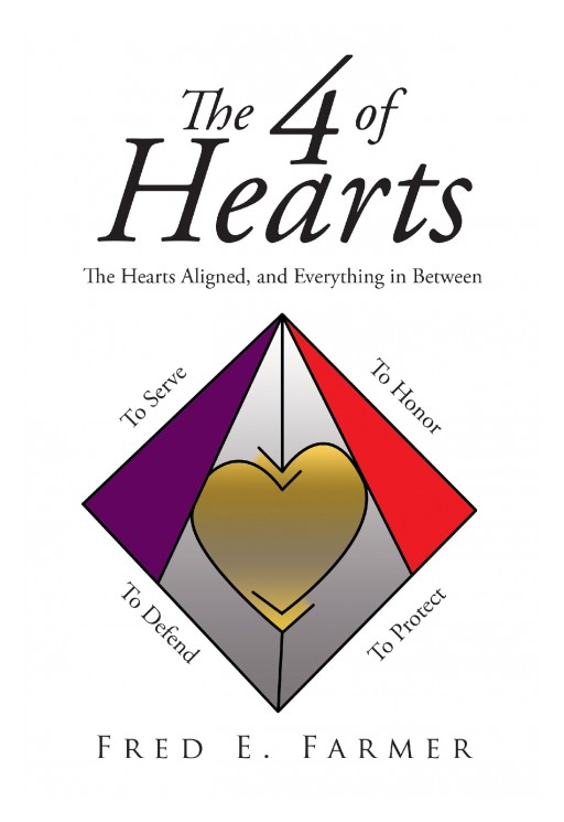 Author Fred E. Farmer's New Book 'The 4 of Hearts' is an Exciting Story That Follows the Main Characters Into a Strange and New Galaxy