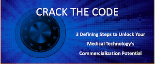 Crack the Code:  3 Defining Steps to Unlock Medical Technology Commercialization Potential