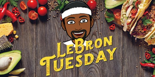 BarShift Adds 'LeBron Tuesday' Promotion in Support of James' Rejected Taco Tuesday Trademark Claim