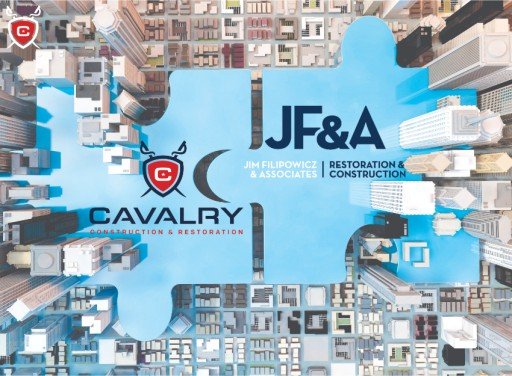 Cavalry Construction & Restoration and Jim Filipowicz & Associates Merge Forces to Be Top Leaders in the Restoration and Reconstruction Industries