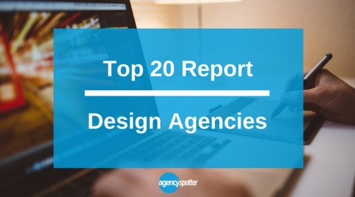 Agency Spotter Announces Top Design Agencies in June 2017 Report