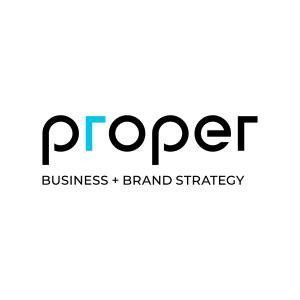 Proper | Business + Brand Strategy