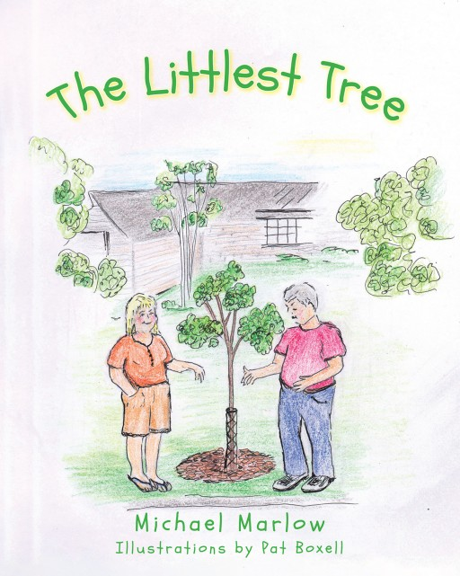 Author Michael Marlow's New Book 'The Littlest Tree' is the Whimsical Tale of a Small Tree That, With Some Help, Grows More Quickly Than Expected