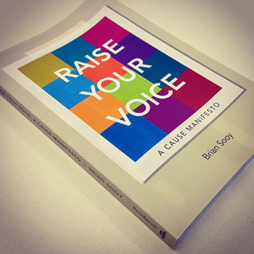 "Top Rated Amazon Book, ""Raise Your Voice: A Cause Manifesto,"" Celebrates One Year"