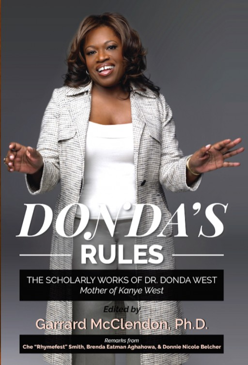 Mother of Kanye West Celebrated in New Book, Donda's Rules: The Scholarly Works of Dr. Donda West