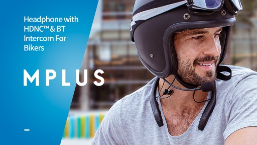 Motikom Announces Launch of MPlus - the World's 1st Crossover Headphones With HDNC and Bluetooth Intercom for Motorcycling and Lifestyle