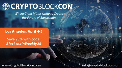 CryptoBlockCon Los Angeles: The Future of Blockchain is at the Top of the Agenda
