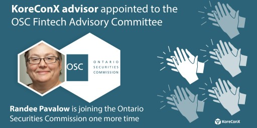 KoreConX Advisor Appointed to the OSC Fintech Advisory Committee