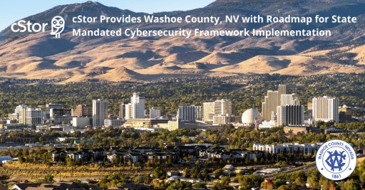 cStor Provides Washoe County, Nevada With Roadmap for State-Mandated Cybersecurity Framework Implementation