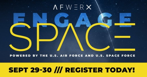 AFWERX Announces EngageSpace, the Premier Collaboration Event for the Space Industry