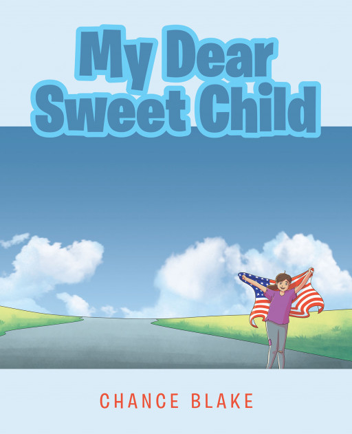 Chance Blake's New Book, 'My Dear Sweet Child', Is a Sweet Short Story About Embracing Strength, Comfort, and Motherly Love