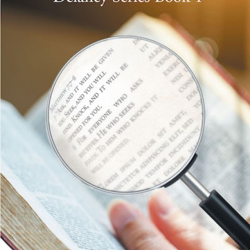 """Barbara Simms's New Book """"Delaney's Find"""" is the Breathtaking First Book of the Delaney Series, Featuring a Missing Boy, a Detective, and Unexpected Love."""