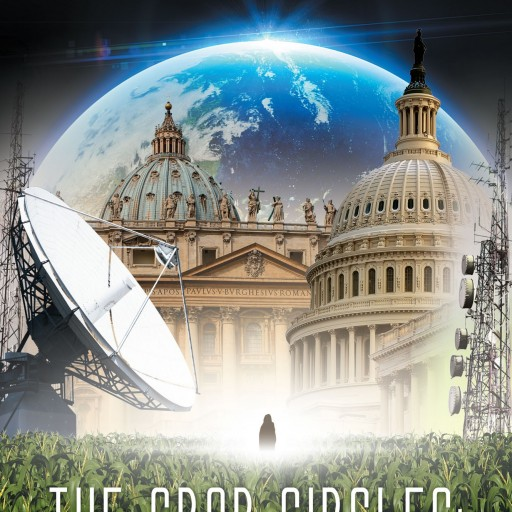 "Robert L. Glover Jr.'s New Book ""The Crop Circles: The Return of the Annunaki"" Is A Mystifying And Venturesome Read"