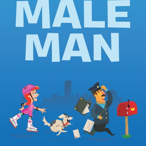 "Charles Noli's New Book ""The Male Man"" is a Factual and Delightfully Entertaining Memoir of a Fresno, California Mailman and His Nearly 4 Decades of Service."