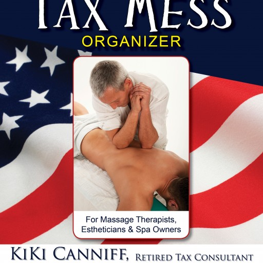 Massage Therapists & Estheticians Annual Tax Mess Organizer for 2016 Takes the Stress Out of Tax Time