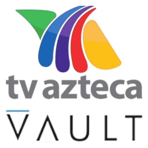 TV Azteca Invests in Vault Analytics to Enhance Evaluation of Pre-Released Content