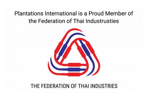 Plantations International Joins Federation of Thai Industries