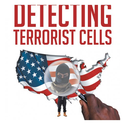 "Langley Security Consulting's New Book ""Citizen's Guide to Detecting Terrorist Cells"" is an Accessible, Hands-on Guide Empowering US Citizens in the War Against Terror."
