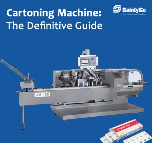 SaintyCo Published the Ultimate Buying Guide on Cartoning Machine