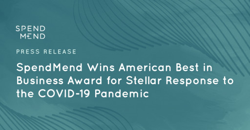 SpendMend Wins American Best in Business Award for Stellar Response to the COVID-19 Pandemic