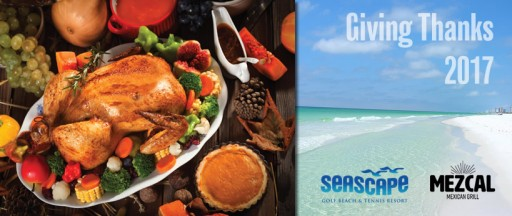 "Seascape Resort & Mezcal Mexican Grill Announce ""Giving Thanks 2017"""