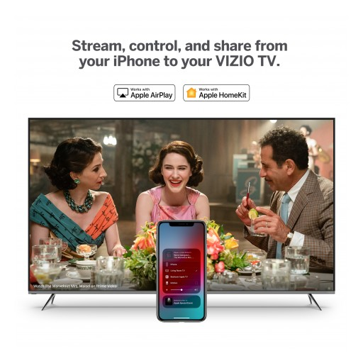 Support for Apple AirPlay 2 and HomeKit Rolling Out Now to VIZIO SmartCast(TM) TVs