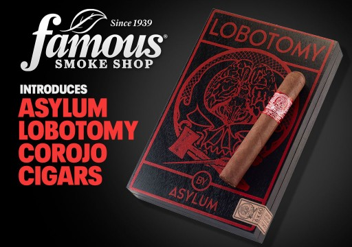 Famous Smoke Shop Introduces Asylum Lobotomy Corojo Cigars