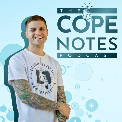 'You Are Not Alone'; New Mental Health News Radio Network Podcast The Cope Notes Podcast Shares the Real Stories and Coping Strategies of Everyday People to Empower Listeners