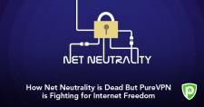 How Net Neutrality is Dead But PureVPN is Fighting for Internet Freedom