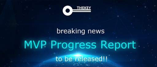 Announcement of the MVP Launch of THEKEY