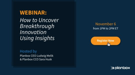Planbox to Host Master Class Webinar on Uncovering Breakthrough Innovations Using Insights