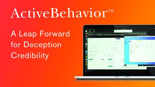 CounterCraft Revolutionizes Cyber Deception Credibility With New ActiveBehavior™