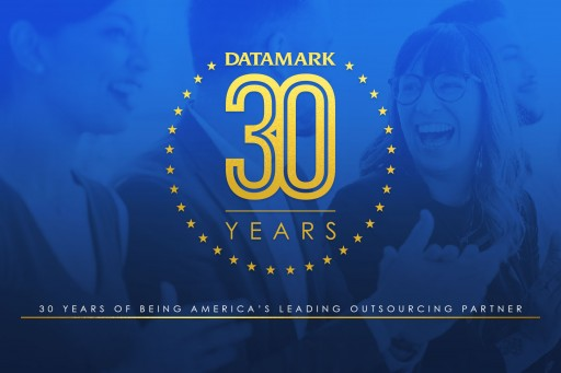 DATAMARK Celebrates 30 Years of Success in Business Process Outsourcing