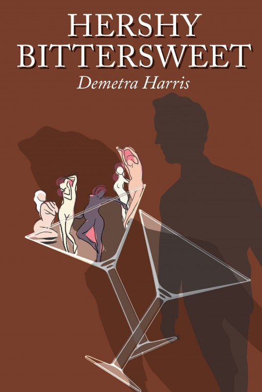 Author Demetra Harris' New Book 'Hershy Bittersweet' is the Story of a Lawyer Who Has Numerous Sexual Partners