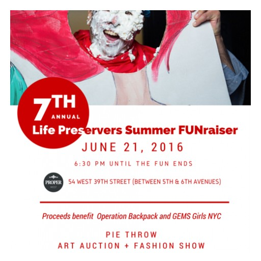 """Life Preservers Project's """"Summer FUNraiser"""" Helps Victims of Human Trafficking and Children Living in Shelters in NYC"""