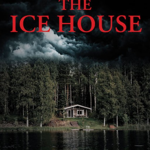 "Thomas Gustafson's New Book ""The Ice House"" Describes the Adventurous Exploits of a Teenager When His Curiosity is Piqued by the Unusual Activities at the Long-Abandoned Larson Ice House."